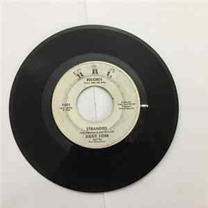 Julius Cobb And The Soul Messengers - Stranded / Excuse Me Mp3