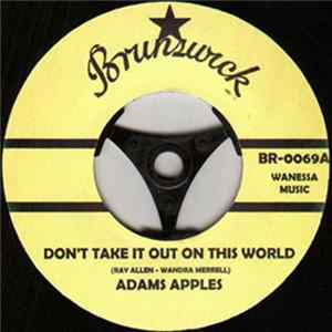 Adams Apples / Carol Anderson - Don't Take It Out On This World / Sad Girl Mp3