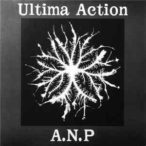 A.N.P - Ultima Action / 最終行動 Mp3