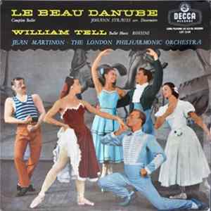 Jean Martinon, London Philharmonic - Le Beau Danube; William Tell (Ballet Music) Mp3