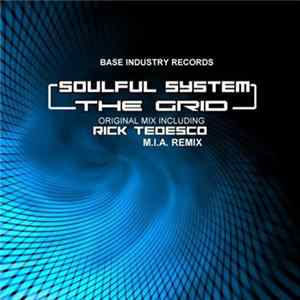 Soulful System - The Grid Mp3