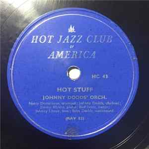 Johnny Dodds' Orch. - Hot Stuff / Have Mercy Mp3