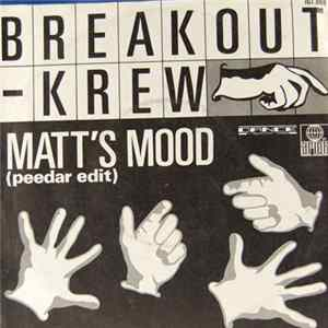 Breakout-Krew - Matt's Mood (Peedar Edit) Mp3