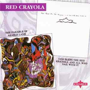 Red Crayola - Parable Of Arable Land / God Bless The Red Krayola And All Who Sail With It Mp3