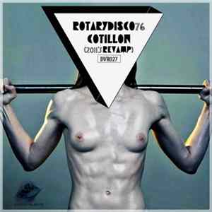 RotaryDisco76 - Cotillon (2011's Revamp) Mp3