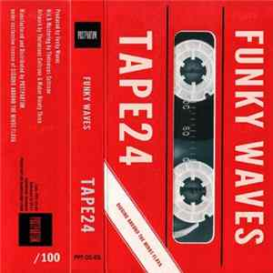 Funky Waves - Tape24 Mp3