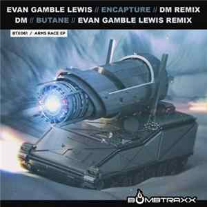 Evan Gamble Lewis / DM - Arms Race EP Mp3