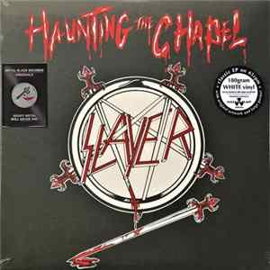 Slayer - Haunting The Chapel Mp3