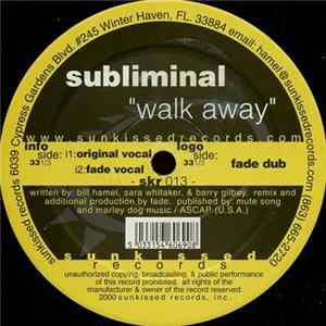 Subliminal - Walk Away Mp3