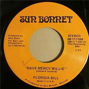 Florida Bill - Have Mercy Willie Mp3