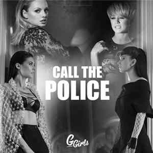 G Girls - Call The Police (Radio Edit) Mp3