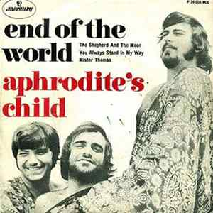 Aphrodite's Child - End Of The World Mp3
