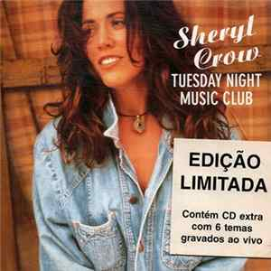 Sheryl Crow - Tuesday Night Music Club Mp3