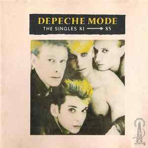 Depeche Mode - The Singles 81 → 85 Mp3