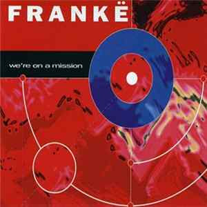 Frankë - We're On A Mission Mp3