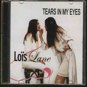 Loïs Lane - Tears In My Eyes (Live Recorded) Mp3