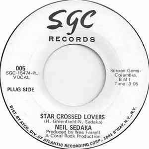 Neil Sedaka - Star Crossed Lovers / We Had A Good Thing Goin' Mp3