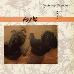 Psyche - Contorting The Image Mp3