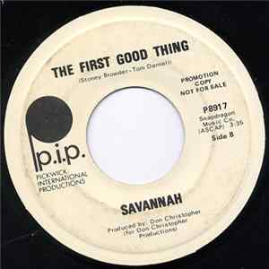 Savannah - Oh, Black Day / The First Good Thing Mp3