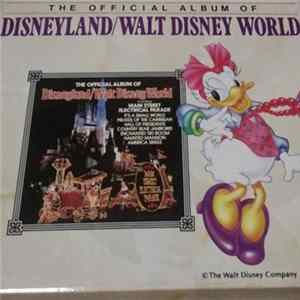 Various - The Official Album Of Disneyland / Walt Disney World Mp3