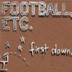 Football, Etc. - First Down Mp3