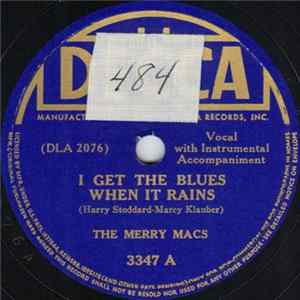 The Merry Macs - I Get The Blues When It Rains / The Way You Look Tonight Mp3
