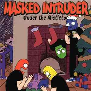 Masked Intruder - Under The Mistletoe Mp3