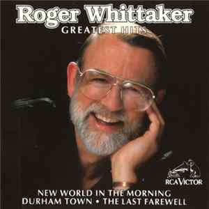 Roger Whittaker - Greatest Hits Mp3