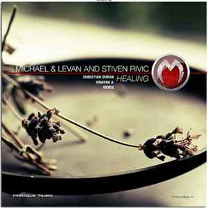 Michael & Levan And Stiven Rivic - Healing Mp3