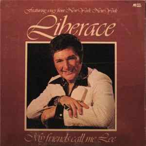 Liberace - My Friends Call Me Lee Mp3