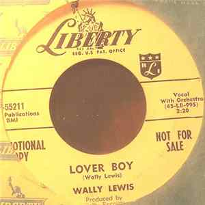 Wally Lewis - Lover Boy / My Baby Walks All Over Me Mp3