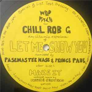 Chill Rob G - Let Me Show You Mp3