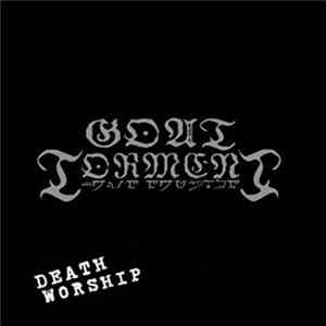 Goat Torment - Death Worship Mp3