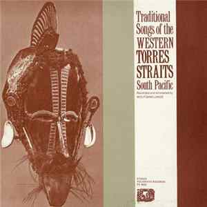 Various - Traditional Songs of the Western Torres Straights South Pacific Mp3