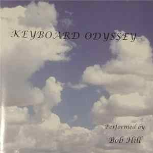 Bob Hill - Keyboard Odyssey Mp3