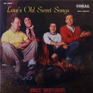 Ames Brothers - Love's Old Sweet Songs Mp3