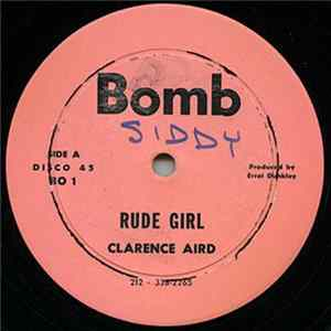 Clarence Aird / Errol Dunkley - Rude Girl / Give Me Reggae Music Mp3