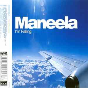 Maneela - I'm Falling Mp3