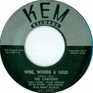 The Carsons - Wine, Women And Gold / You're Mine, All Mine Mp3