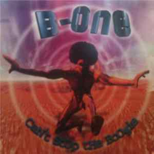 B-One - Can't Stop The Boogie Mp3