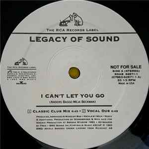 Legacy Of Sound - I Can't Let You Go Mp3