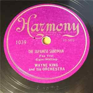 Wayne King And His Orchestra - The Japanese Sandman / One Morning In May Mp3