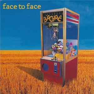 Face To Face - Big Choice Mp3