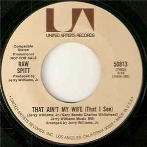 Raw Spitt - That Ain't My Wife (That I See) Mp3