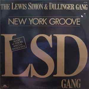 The Lewis Simon & Dillinger Gang - New York Groove Mp3