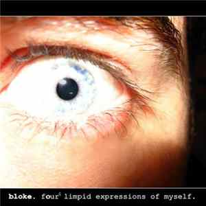 Bloke - Four Limpid Expressions Of Myself Mp3