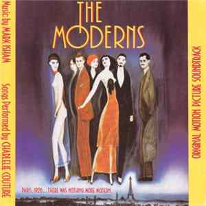 Mark Isham And Charlelie Couture - The Moderns (Original Motion Picture Soundtrack) Mp3