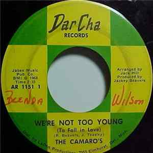 The Camaro's - We're Not Too Young (To Fall In Love) / Lover Come Back Mp3