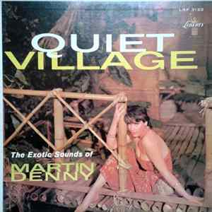 Martin Denny - Quiet Village - The Exotic Sounds Of Martin Denny Mp3
