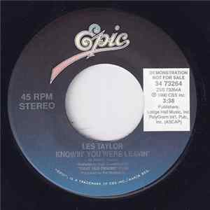Les Taylor - Knowin' You Were Leavin' Mp3